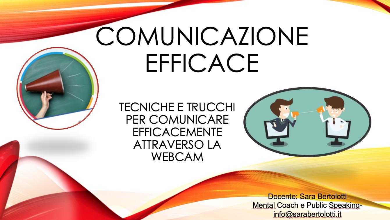 COMUNICARE FACILE CON LA WEB CAM